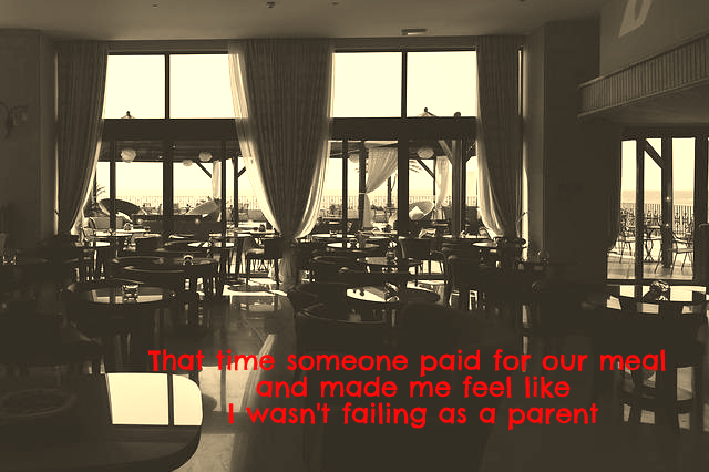 that-time-someone-paid-for-our-meal-and-made-me-feel-like-i-wasnt-failing-as-a-parent
